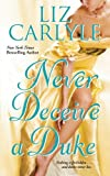 Never Deceive a Duke, Liz Carlyle, 1501104578