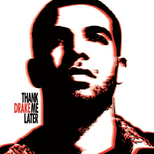 Thank Me Later [Clean] - Album Take Care