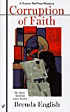 Corruption of Faith, Brenda H. English, 0425160912