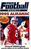 The Pro-Football Weekly, 1995 Almanac, Richard Whittingham, 0399519580