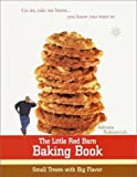 img - for The Little Red Barn Baking Book: Small Treats with Big Flavor book / textbook / text book