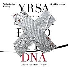 DNA (Huldar & Freyja 1) Hörbuch von Yrsa Sigurdardóttir Gesprochen von: Mark Waschke