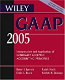 Wiley GAAP 2005, Patrick R. Delaney and Barry J. Epstein, 0471668346