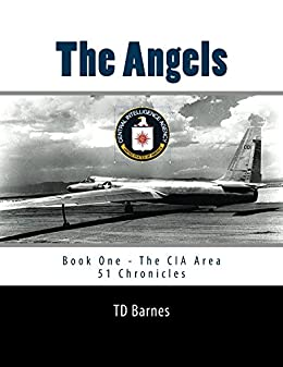 The Angels: Book One - The CIA Area 51 Chronicles (English Edition) por [Barnes, TD]
