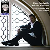 Songs by Schubert, Wolf, Faure and Ravel