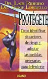 Protegete, Lair Ribeiro and Jorge Lordello, 847953480X