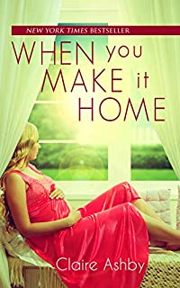 When You Make It Home by Claire Ashby ebook deal