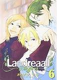 Landreaall Vol.6 (In Japanese)