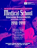 Medical School Admission Requirements, 1998-99, United States and Canada 9781577540038