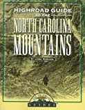 img - for Longstreet Highroad Guide to the North Carolina Mountains (Longstreet Highroad Guides) book / textbook / text book