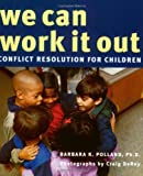 We Can Work It Out, Barbara Kay Polland and Craig DeRoy, 1582460299