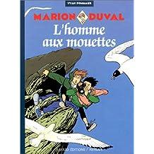 MARION DUVAL T.07 : L'HOMME AUX MOUETTES