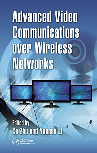 Download Advanced Video Communications over Wireless Networks Pdf
