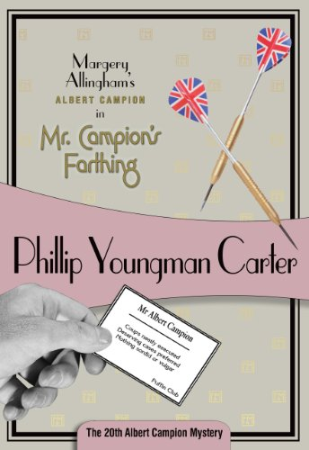 Mr. Campion's Farthing: Albert Campion #20 (Albert Campion Mystery)