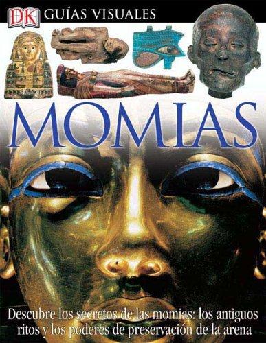 Momias (DK Eyewitness Books) (Spanish Edition) PDF