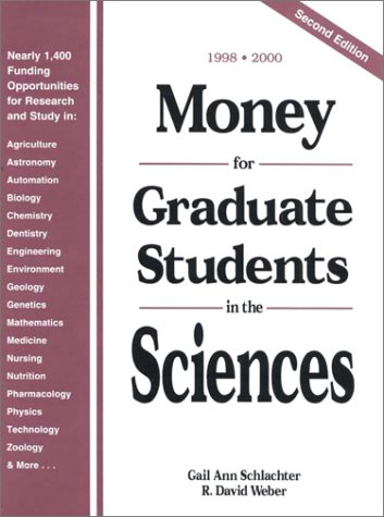 Money for Graduate Students in the Sciences: 1998-2000