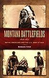 Montana Battlefields 1806-1877, Barbara Fifer, 1560373091