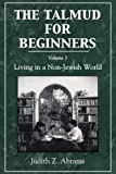 The Talmud for Beginners, Judith Z. Abrams, 0765799677