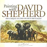 img - for Painting with David Shepherd book / textbook / text book