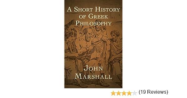 A short history of greek philosophy kindle edition by john a short history of greek philosophy kindle edition by john marshall politics social sciences kindle ebooks amazon fandeluxe Ebook collections