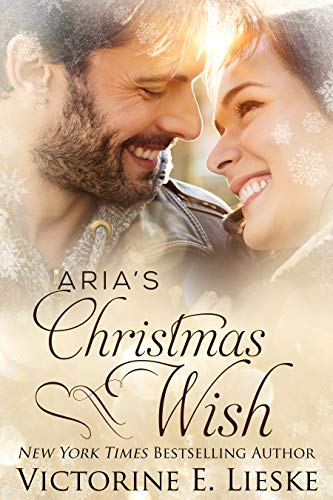 Aria's Christmas Wish by [Lieske, Victorine E.]