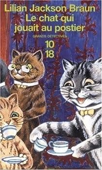 Le chat qui jouait au postier par Jackson Braun