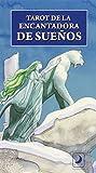 Dream Enchantress Tarot (English and Spanish Edition)