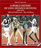 World History of Long Distance Running 9788887110340