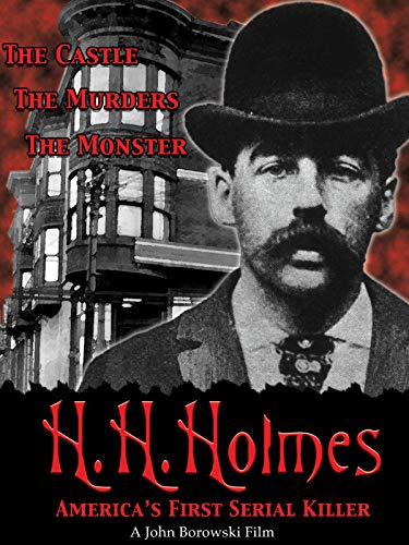H.H. Holmes: America's First Serial Killer (Best Looking Offices In The World)