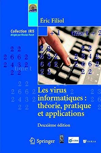 Les virus informatiques: theorie, pratique et applications (Collection IRIS)  [Filiol, Eric] (Tapa Dura)