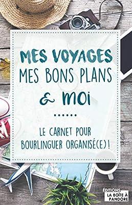 Mes Voyages Mes Bons Plans Et Moi Amazon Fr Depuydt Louise Bucken Gaetan Livres