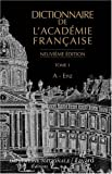 Dictionnaire de l'Académie française : Tome 1 A-Enz