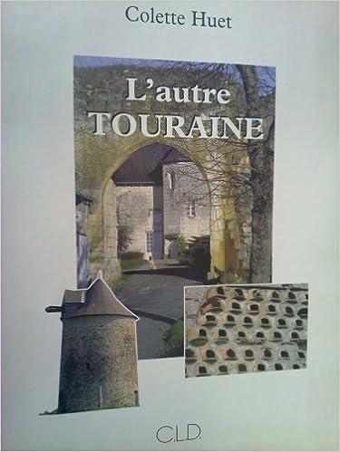 Télécharger en ligne Autre Touraine epub pdf