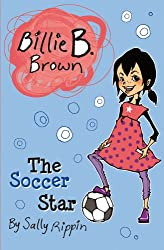 The Soccer Star (Billie B. Brown)