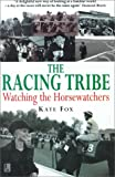 Racing Tribe, Kate Fox, 1900512696