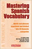 Mastering Spanish Vocabulary: A Thematic Approach