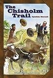 The Chisholm Trail, Cynthia Mercati, 078079009X