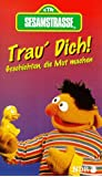 Sesamstraße - Trau Dich! Geschichten, die Mut machen [VHS]