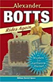 Alexander Botts Rides Again, William Hazlett Upson, 0896586723