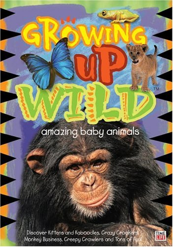 Growing Up Wild, Vol. 1: Amazing Baby Animals Various (Childrens) Time Life Records Documentary Movie