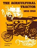 Agricultural Tractor, R. B. Gray, 0916150011