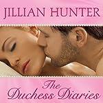 The Duchess Diaries: Bridal Pleasures Series #3 | Jillian Hunter