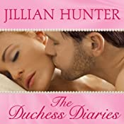 The Duchess Diaries: Bridal Pleasures Series #3 | Jillian Hunter