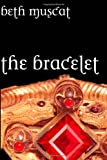 The Bracelet, Beth Muscat, 146096960X