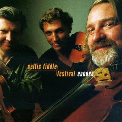Celtic Fiddle Festival: Encore
