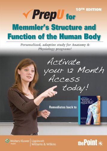 PrepU for Cohen's Memmler's Structure and Function of the Human Body