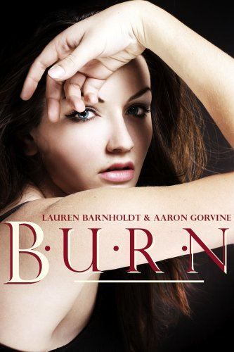 Burn (Playing With Fire #3)