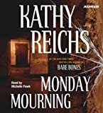 Monday Mourning: A  Novel (Temperance Brennan Novels)