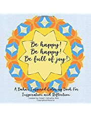 A Baha'i Inspired Coloring Book For Inspiration and Reflection. Be happy! Be happy! Be full of joy!: 30 : 9-sided Mandala's Deepening Reflection Spiritual Creativity Therapy