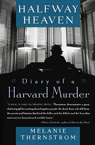 Halfway Heaven: Diary of a Harvard Murder by Plume
